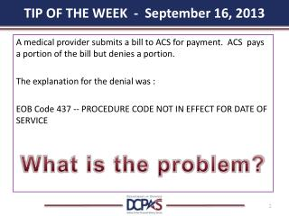 TIP OF THE WEEK  -  September 16, 2013