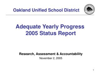 Adequate Yearly Progress  2005 Status Report