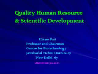 Quality Human Resource  & Scientific Development