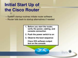 Initial Start Up of  the Cisco Router