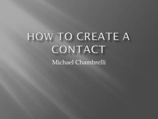 How To create a contact