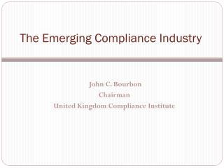 The Emerging Compliance Industry