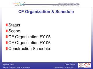 CF Organization & Schedule