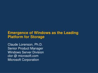 Emergence of Windows as the Leading Platform for Storage
