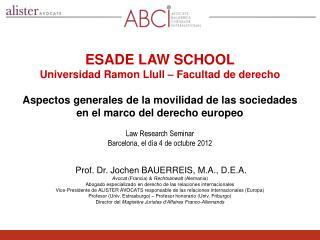 ESADE LAW SCHOOL Universidad Ramon Llull  –  Facultad de derecho