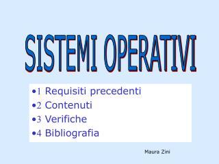   Requisiti precedenti   Contenuti   Verifiche   Bibliografia