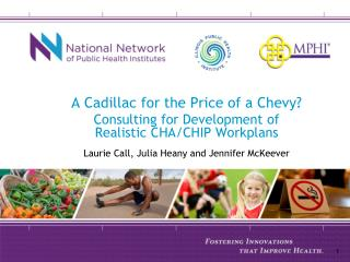 A Cadillac for the Price of a Chevy?   Consulting for Development of Realistic CHA/CHIP Workplans