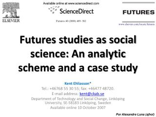 Futures studies as social science: An analytic scheme and a case study