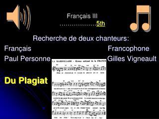 Français III ……………… 5th
