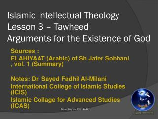 Islamic Intellectual Theology Lesson 3 – Tawheed Arguments for the Existence of God