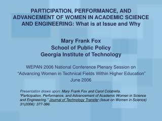 Mary Frank Fox School of Public Policy Georgia Institute of Technology
