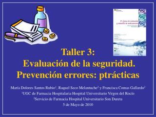 Taller 3:  Evaluación de la seguridad.  Prevención errores: ptrácticas