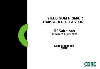 YIELD SOM PRIM R USIKKERHETSFAKTOR