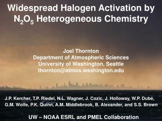 Widespread Halogen Activation by N 2 O 5  Heterogeneous Chemistry