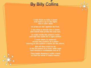 �Introduction to Poetry� By Billy Collins