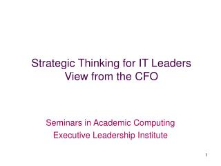 Strategic Thinking for IT Leaders View from the CFO