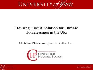 Housing First: A Solution for Chronic Homelessness in the UK?