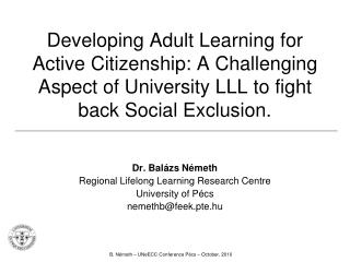 Developing Adult Learning for Active Citizenship: A Challenging Aspect of University LLL to fight back Social Exclusion.