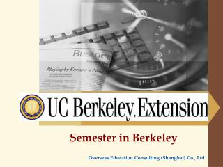 Semester in Berkeley Overseas Education Consulting (Shanghai) Co., Ltd.