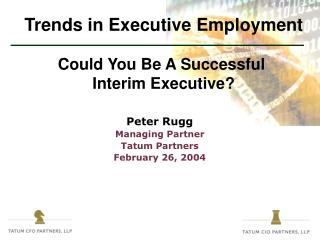Trends in Executive Employment Could You Be A Successful  Interim Executive?