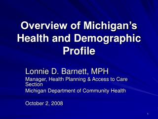 Overview of Michigan s Health and Demographic Profile