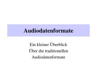 Audiodatenformate