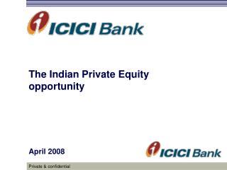 The Indian Private Equity opportunity