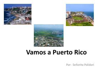 Vamos a Puerto Rico