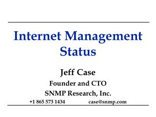 Internet Management Status