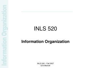 INLS 520