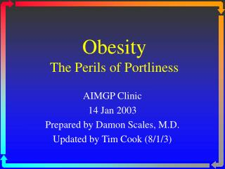 Obesity The Perils of Portliness