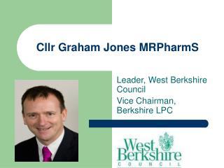 Cllr Graham Jones MRPharmS