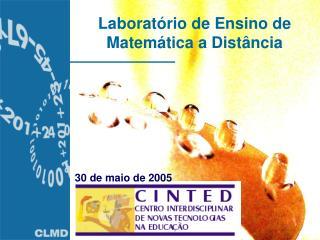 Laborat�rio de Ensino de Matem�tica a Dist�ncia