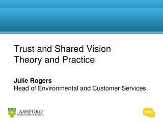 Trust and Shared Vision Theory and Practice