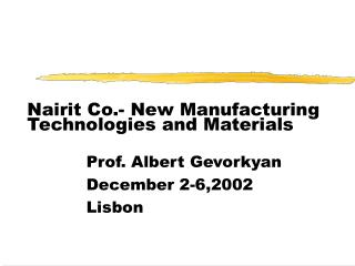 Nairit Co.- New Manufacturing Technologies and Materials