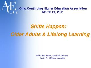 Ohio Continuing Higher Education Association March 24, 2011