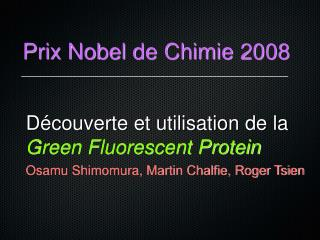 Prix Nobel de Chimie 2008
