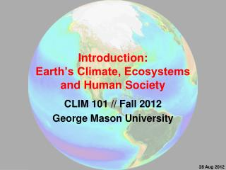 Introduction:  Earth's Climate, Ecosystems  and Human Society
