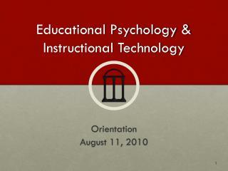 Educational Psychology & Instructional Technology
