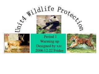 Unit4 Wildlife Protection