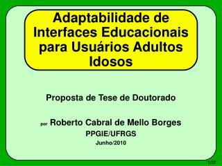 Adaptabilidade de Interfaces Educacionais para Usuários Adultos Idosos