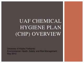 UAF Chemical Hygiene Plan (CHP) Overview