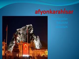 afyonkarahİsar