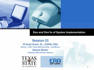 Dos and Don'ts of System Implementation