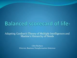 Balanced scorecard of life-
