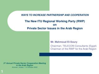 3 rd Annual Private Sector Cooperation Meeting  in the Arab Region Amman, Jordan, 1-2 October 2003