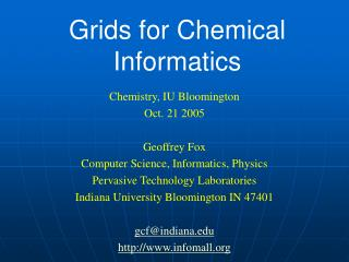 Grids for Chemical Informatics
