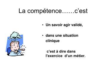 La compétence……c'est