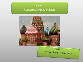Chapter 15 Cultural Geography of Russia