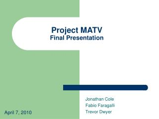 Project MATV Final Presentation